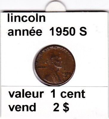 e3 )pieces de 1 cent lincoln  1950  S   voir description