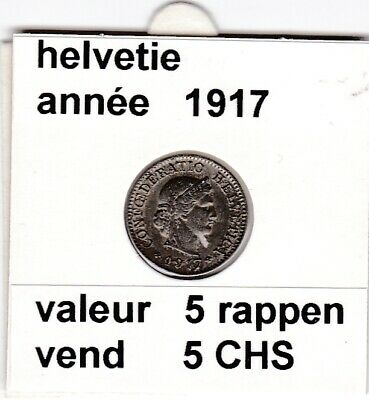 S 1 ) pieces suisse de 5 rappen   1917  voir description