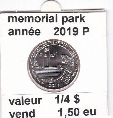e1 )pieces de 1/4 dollar de memorial park 2019 P &