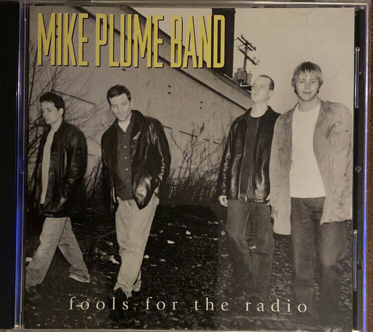 Fools for the Radio by Mike Plume Band (CD, Sep-2001, Steel Belted Records)