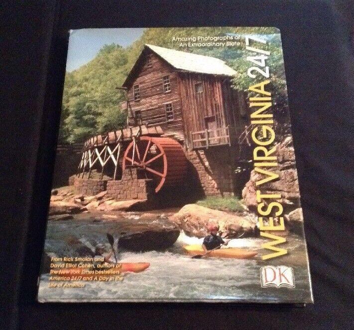 West Virginia 24/7 Rick Smolan & David Elliot Cohen HB DJ First Edition 2004