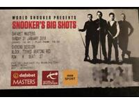 Dafabet snooker masters final tickets x4