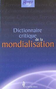 Dictionnaire-Critique-de-la-Mondialisation-par-Groupe-dEtudes-et-de-recherches