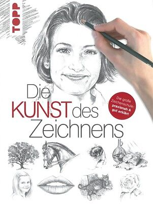 Die Kunst des Zeichnens, die grosse Zeichenschule