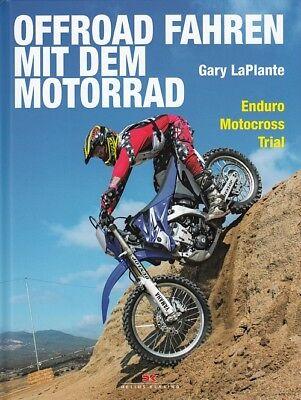 LaPlante: Offroad Fahren mit dem Motorrad, Enduros/Motocross/Trial Handbuch/Buch