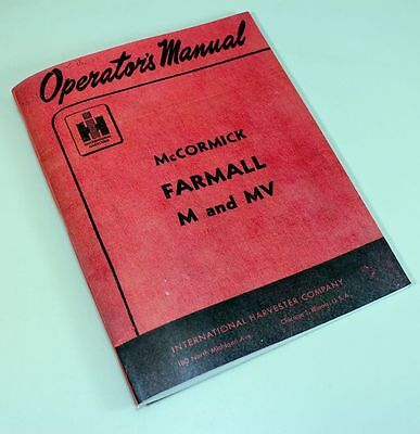 Farmall Mccormick M Mv Tractor Owners Operators Manual International Ihc Ih