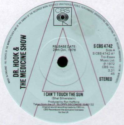 "DR HOOK & THE MEDICINE SHOW ~ I CAN'T TOUCH THE SUN ~ 1976 UK ""PROMO"" 7"" SINGLE"