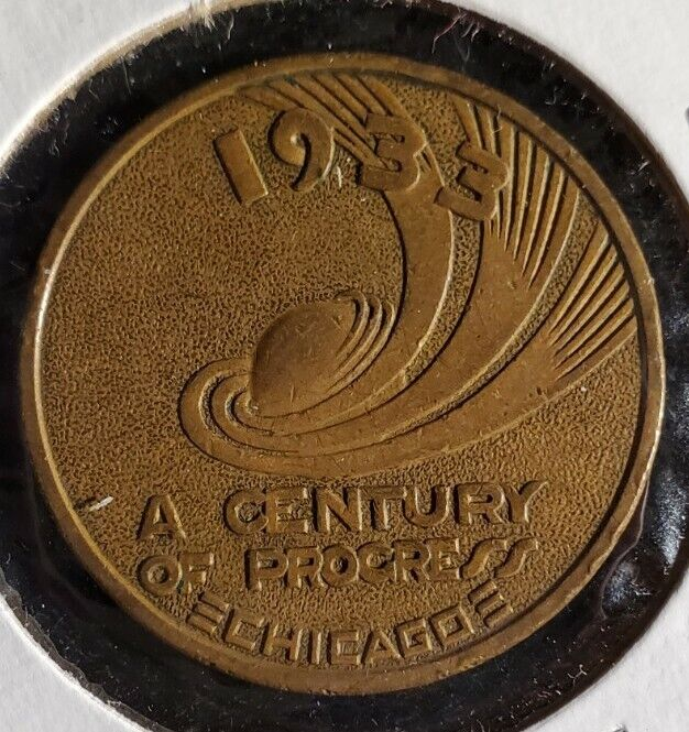 GOOD LUCK Coin 1933, A CENTURY OF PROGRESS MEDAL 1833-1933 w1012 Uncirculated
