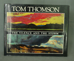 First Edition - Tom Thomson: The Silence and the Storm London Ontario image 1