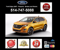Ford Edge - Brakes and Rotors • Freins et Disques