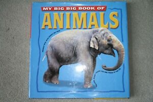 BRAND NEW - LARGE HARDCOVER 'MY BIG BIG BOOK OF ANIMALS'