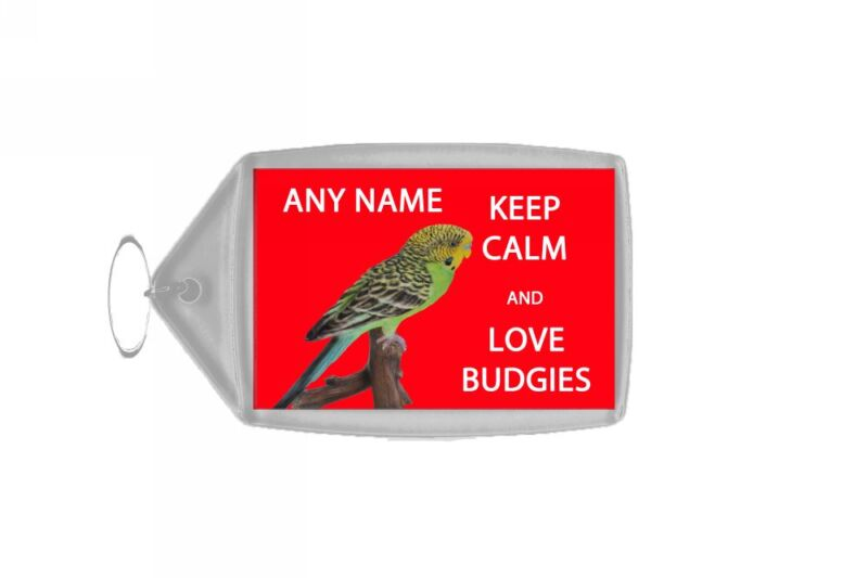 Keep Calm And Love Budgies Personalised Large Keyring