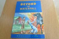 Beyond the Waterfall by Elaine Breault Hammond