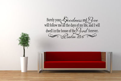 Psalm 23 6 Bible Verse Vinyl Wall Stickers Decals Scripture Quote Word Art Decor