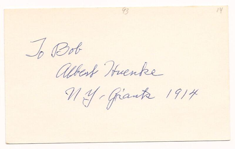 Al Huenke Autograph 3X5 Giants 1914 D-74 EX!!