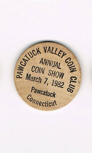 Vintage-Wooden-Nickel-Pawcatuck-Connecticut-Valley-Coin-Club-March-7-1982