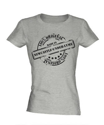 MADE IN NEWCASTLE-UNDER-LYME LADIES T-SHIRT GIFT CHRISTMAS BIRTHDAY 40TH 50TH ()