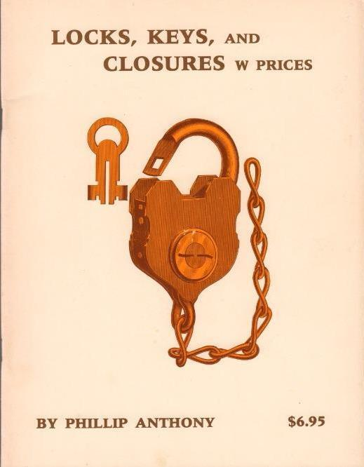 RARE 1984 LOCKS KEYS AND CLOSURES W PRICES PHILLIP ANTHONY ILLUSTRATED VERY GOOD