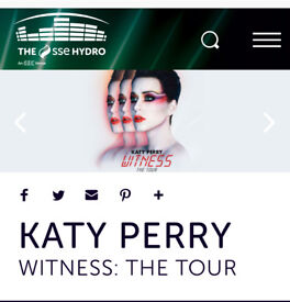 REDUCED KATY PERRY GLASGOW - STANDING - 2 TICKETS