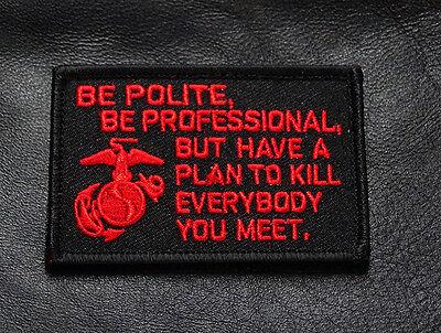 MARINE CORPS USMC James Mattis Quote MORALE HOOK LOOP PATCH (RED/BLK)