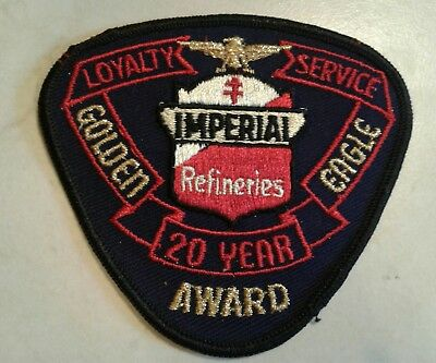 IMPERIAL REFINERIES  Vintage Golden Eagle 20YR  Award Patch