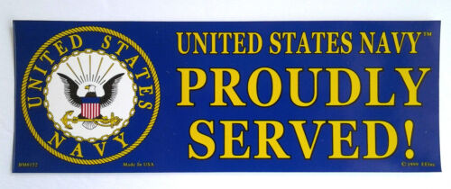 UNITED STATES NAVY PROUDLY SERVED US NAVY Military Bumper Sticker BM0152 EE