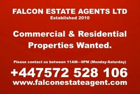Residential & Commercial Properties Wanted