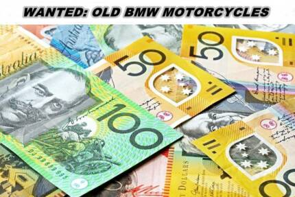 CASH PAID FOR OLD BMW MOTORCYCLES / MOTORBIKES Boronia Heights Logan Area Preview