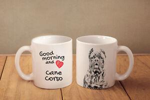 "Cane Corso - ceramic cup, mug ""Good morning and love"", AU - Zary, Polska - Cane Corso - ceramic cup, mug ""Good morning and love"", AU - Zary, Polska"