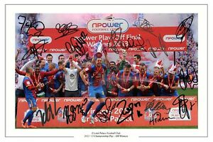 CRYSTAL-PALACE-PLAY-OFF-FINAL-WINNERS-SQUAD-SIGNED-PHOTO-PRINT-AUTOGRAPH
