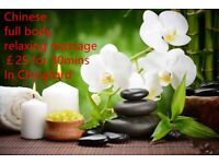 Chinese full body relaxing massage in Chingford only £25 for half hour