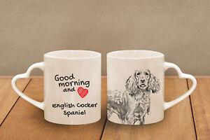 "English Cocker Spaniel - ceramic cup, mug ""Good morning and love, heart"", USA - Zary, Polska - English Cocker Spaniel - ceramic cup, mug ""Good morning and love, heart"", USA - Zary, Polska"