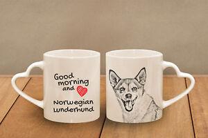 "Norwegian Lunderhund - ceramic cup, mug ""Good morning and love, heart"", AU - Zary, Polska - Norwegian Lunderhund - ceramic cup, mug ""Good morning and love, heart"", AU - Zary, Polska"