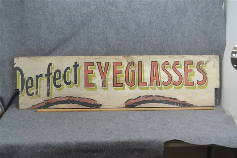 "antique advertising sign ""Perfect Eyeglasses"" wood painted 3 colors 1900"