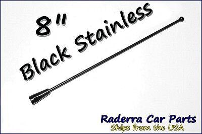 "8"" Black Stainless AM FM Antenna Mast FITS: 1982-2002 Chevrolet Camaro"