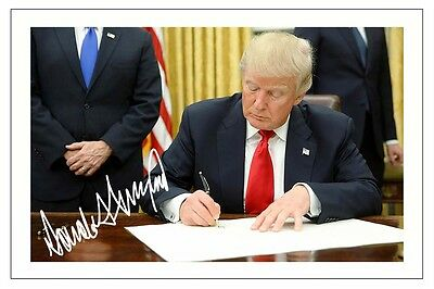 DONALD TRUMP AUTOGRAPH SIGNED PHOTO PRINT USA PRESIDENT POTUS UNITED STATES