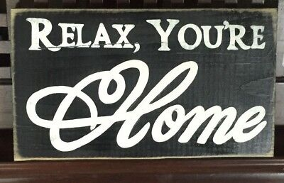 (RELAX, YOU'RE HOME House Sign Plaque Wooden Hp U Pick Color Housewarming Gift)