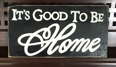 (IT'S GOOD TO BE HOME House Sign Plaque WOOD HP You Pick Color Housewarming Love)