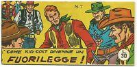 Kid Colt - Avventure Del West N.7 - Ed. Il Rombo - Originale - Rara >>> -  - ebay.it