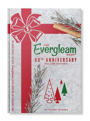 The Evergleam Book 60th Anniversary Deluxe Edition: Aluminum Christmas Tree Book
