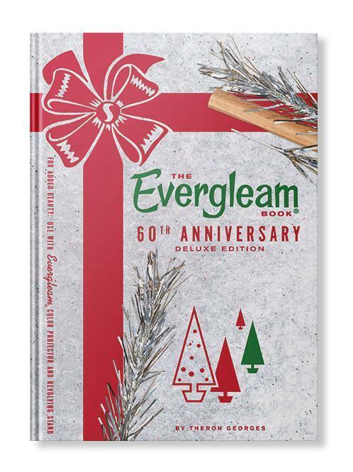 The Evergleam Book (2ND Edition) Aluminum Christmas Trees Book