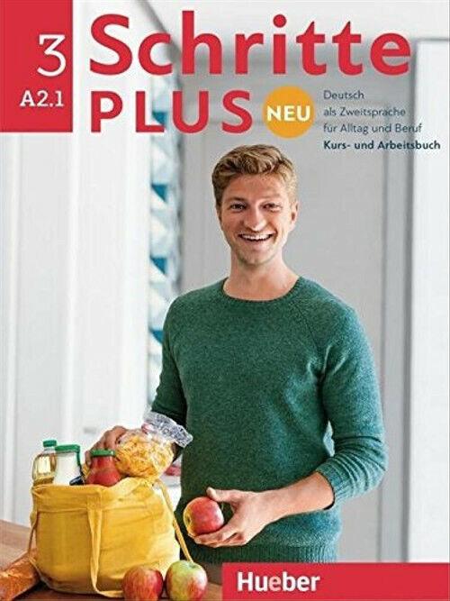 Schritte plus Neu 3: Deutsch als Zweitsprache für Alltag und Beruf - Kursbuch un