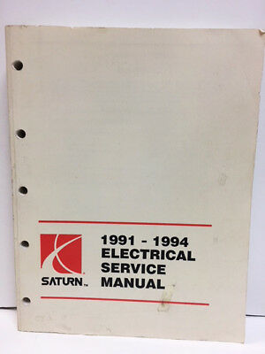 1991 1992 1993 1994 SATURN Electrical Auto Repair Shop Service Manual