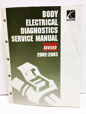 2002 2003 SATURN Body Electrical Diagnostics Auto Repair Shop SERVICE MANUAL