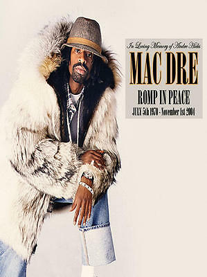 Mac Dre - Romp In Peace COLOR POSTER NEW Andre Hicks, Thizz legend memorial