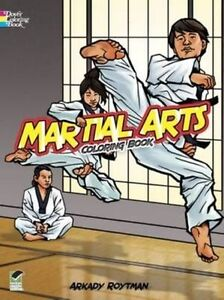 Martial Arts Coloring Book (Dover Coloring Books),Roytman,New Book mon0000048165