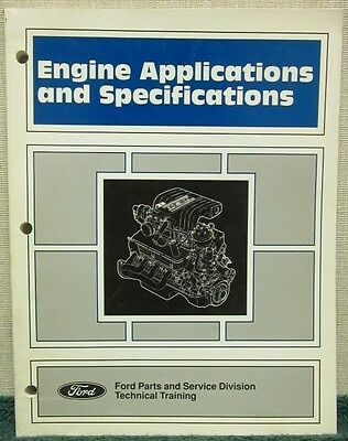 1991 Ford 4-Cylinder & 6-Cylinder Engine Applications & Specifications Manual