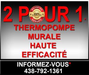 2 pour 1 thermopompe - climatiseur haut de gamme 10 ans garanti