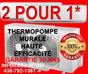 Spécial 2 pour 1 pour des Thermopompe haut de gamme