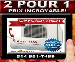 2 POUR 1 CLIMATISEUR  THERMOPOMPE MURAL 514 951-7499